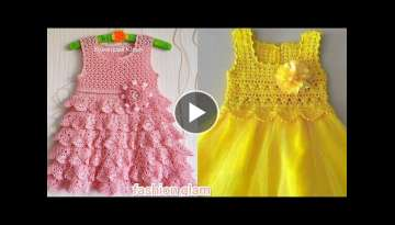 beautiful crochet toddler baby frocks designs 2021