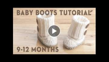 BABY BOOTS FULL CROCHET TUTORIAL, size 9-12 months.