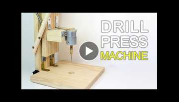 How to Make a Drill Press Machine | Homemade Mini Drill