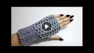 How to Crochet Fingerless Gloves