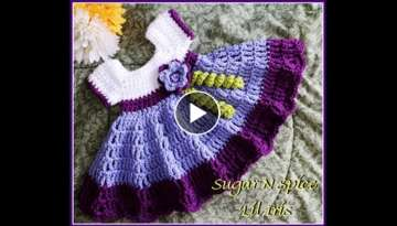 Crochet Baby Dress/Sugar N Spice tutorial