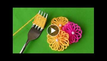 Hand Embroidery Amazing Trick | Easy Woolen Flower with Fork