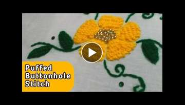 Puffed Buttonhole Flower Hand Embroidery stitch by Ek Indian Ghar
