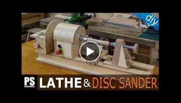Homemade Lathe & Disc Sander Part2