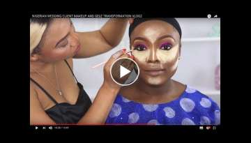 NIGERIAN WEDDING CLIENT MAKEUP AND GELE TRANSFORMATION VLOG
